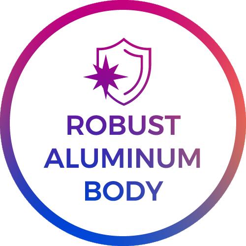 robust aluminium body
